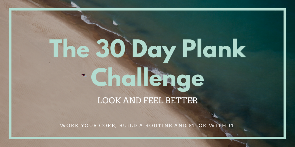 The 30 Day Plank Challenge